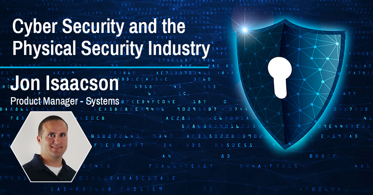 Cyber Security and the Physical Security industry