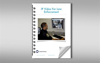IP Video For Law Enforcement eBook