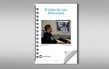 IP Video For Law Enforcement eBook