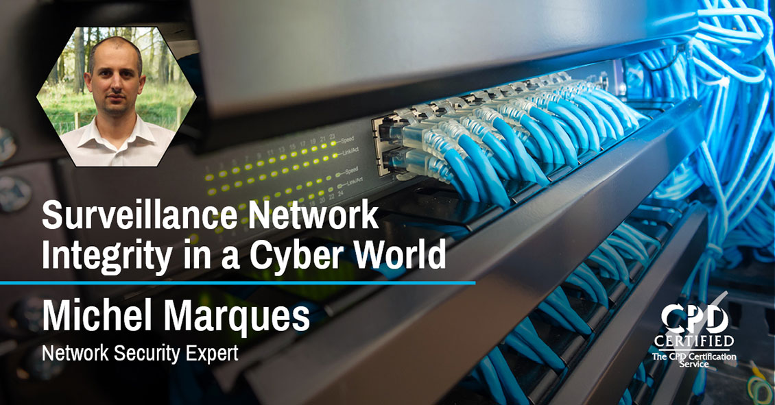 Surveillance Network Integrity in a Cyber World
